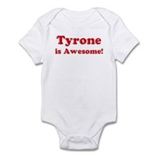 Tyrone is Awesome Onesie