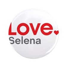 """Love Selena 3.5"""" Button (100 pack)"""