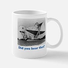 Did you hear that? Mug