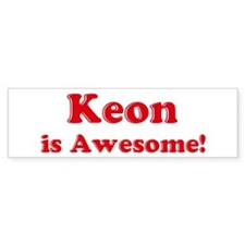 Keon is Awesome Bumper Bumper Sticker