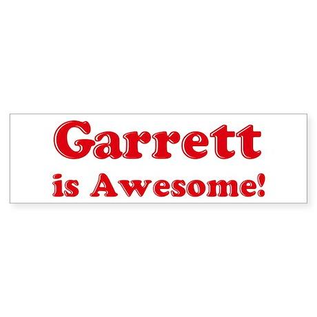 Garrett is Awesome Bumper Sticker