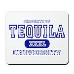 Tequila University Mousepad