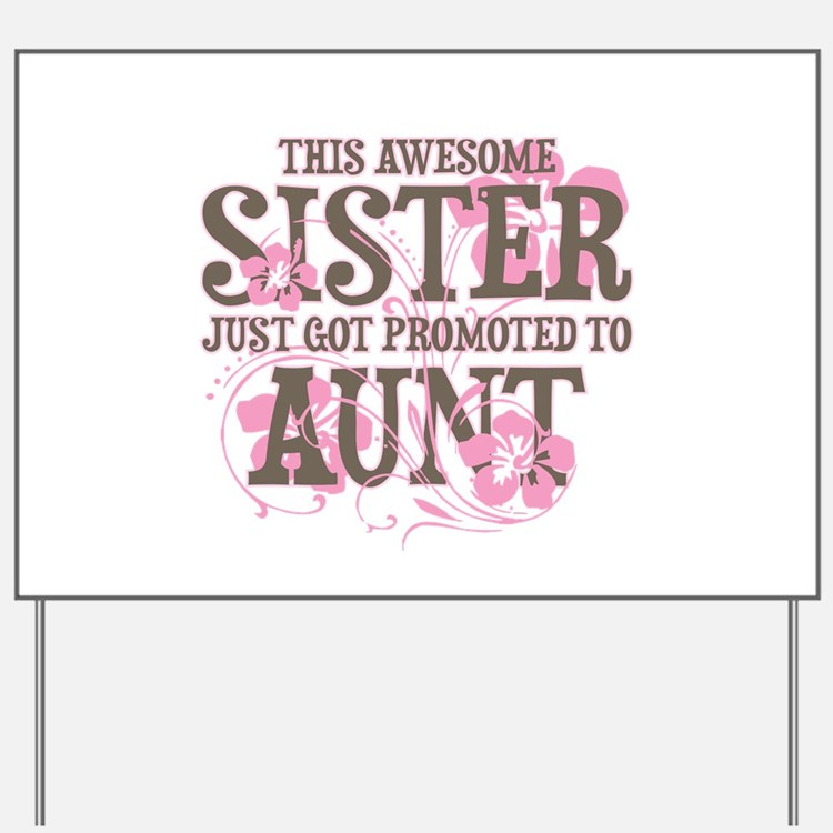 Promoted Aunt Yard Sign