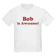 Bob is Awesome Kids T-Shirt