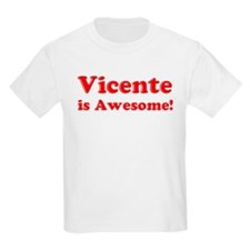Vicente is Awesome Kids T-Shirt
