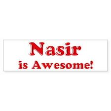 Nasir is Awesome Bumper Bumper Sticker