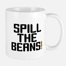 SPILL THE BEANS Small Mug