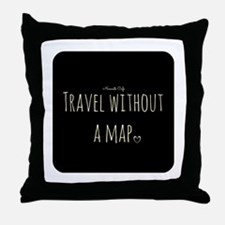 Travel Without a Map Throw Pillow