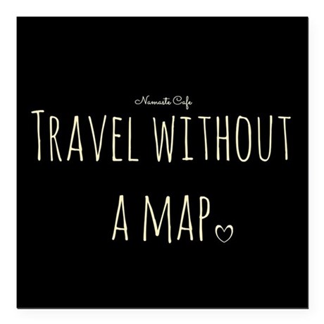 "Travel Without a Map Square Car Magnet 3"" x 3"""