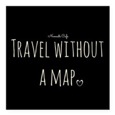 """Travel Without a Map Square Car Magnet 3"""" x 3"""""""