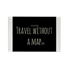 Travel Without a Map Rectangle Magnet