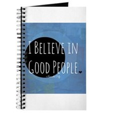 I Believe in Good People Journal