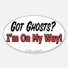 Got Ghosts? Oval Decal
