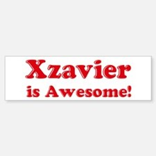 Xzavier is Awesome Bumper Bumper Bumper Sticker