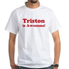 Triston is Awesome Shirt