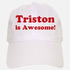 Triston is Awesome Baseball Baseball Cap