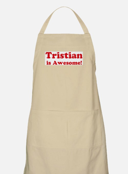 Tristian is Awesome BBQ Apron