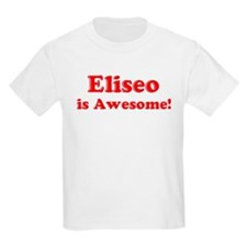 Eliseo is Awesome Kids T-Shirt