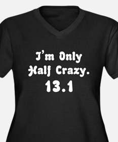 Half Crazy Plus Size T-Shirt