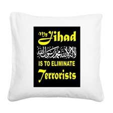 MY JIHAD Square Canvas Pillow