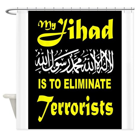 MY JIHAD Shower Curtain