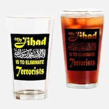 MY JIHAD Drinking Glass