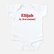 Elijah is Awesome Infant Bodysuit
