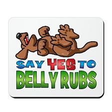 Belly Rub Mousepad