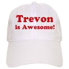Trevon is Awesome Baseball Cap