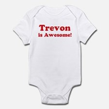 Trevon is Awesome Infant Bodysuit
