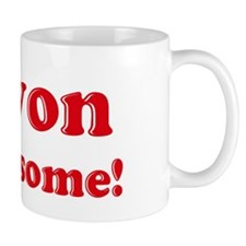 Trevon is Awesome Coffee Mug