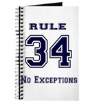 Rule 34 Collegiate Shirt - No exceptions Journal