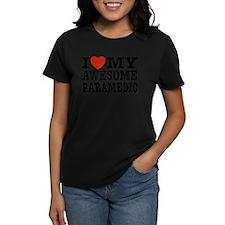 I Love My Awesome Paramedic Tee
