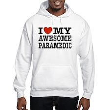 I Love My Awesome Paramedic Hoodie