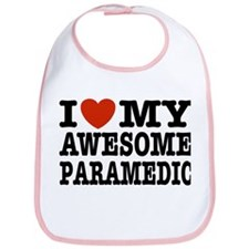 I Love My Awesome Paramedic Bib