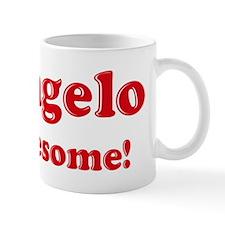 Deangelo is Awesome Mug