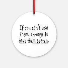 Beat Them... Ornament (Round)