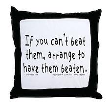Beat Them... Throw Pillow