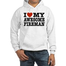I Love My Awesome Fireman Hoodie