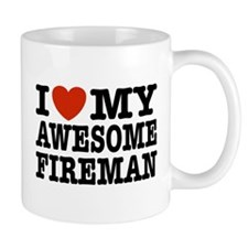 I Love My Awesome Fireman Mug