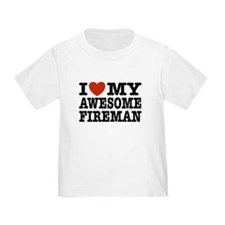 I Love My Awesome Fireman T