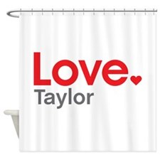 Love Taylor Shower Curtain