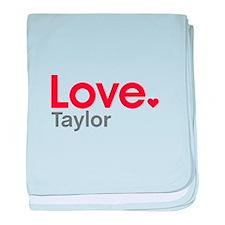 Love Taylor baby blanket