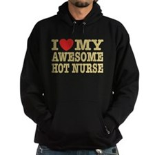 I Love My Awesome Hot Nurse Hoodie