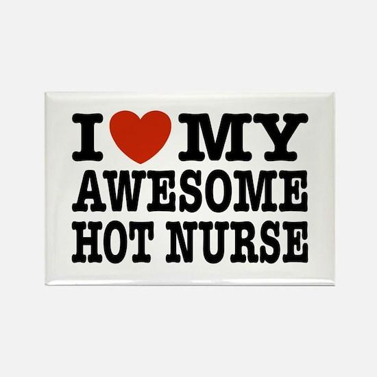 I Love My Awesome Hot Nurse Rectangle Magnet