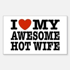I Love My Awesome Hot Wife Stickers