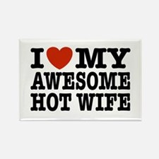 I Love My Awesome Hot Wife Rectangle Magnet