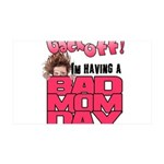 Bad Mom Day 35x21 Wall Decal