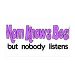 Mom Knows Best 35x21 Wall Decal