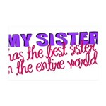 MYSISTER.png 35x21 Wall Decal